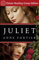 Juliet (Random House Reader's Circle Deluxe Reading Group Edition)