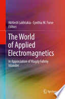 The World of Applied Electromagnetics