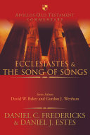 Ecclesiastes   the Song of Songs