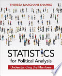 """Statistics for Political Analysis: Understanding the Numbers"" by Theresa Marchant-Shapiro"