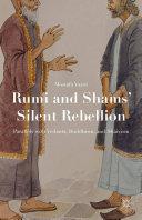 Rumi and Shams' Silent Rebellion Pdf/ePub eBook