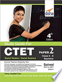 Study Guide For Ctet Paper 2 Class 6 8 Teachers Social Studies Social Science With Past Questions 4th Edition
