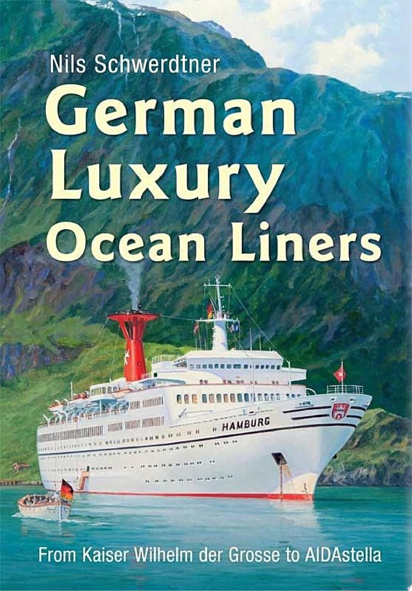 German Luxury Ocean Liners