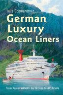 German Luxury Ocean Liners