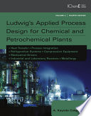 Ludwig S Applied Process Design For Chemical And Petrochemical Plants Book PDF