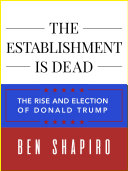 The Establishment Is Dead