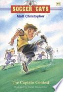 The Captain Contest  : Soccer Cats Series , Livro 1