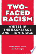 Two Faced Racism