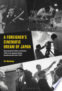 A Foreigner   s Cinematic Dream of Japan