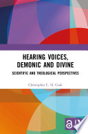Hearing Voices  Demonic and Divine