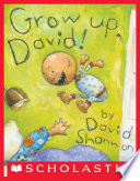 Grow Up  David