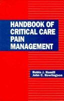 Handbook of Critical Care Pain Management