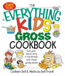 The Everything Kids' Gross Cookbook Pdf/ePub eBook