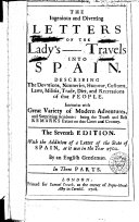 The ingenious and diverting letters of the Lady's ----- travels into Spain