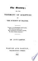 The Oratory; Or, the Testimony of Scripture on the Subject of Prayer