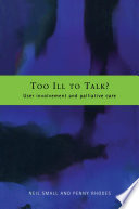 Too Ill To Talk