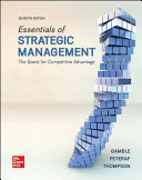 Loose Leaf Essentials of Strategic Management  The Quest for Competitive Advantage