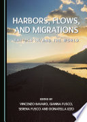 Harbors Flows And Migrations