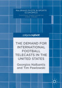 The Demand for International Football Telecasts in the United States