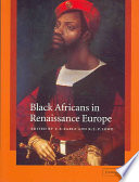 Black Africans In Renaissance Europe PDF