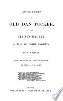 Adventures of Old Dan Tucker  and His Son Walter