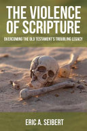The Violence of Scripture Book