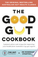 The Good Gut Cookbook Book