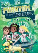Phantom at the Funhouse Pdf/ePub eBook