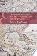 The Cambridge Companion To Early American Literature
