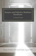 Hospice and Palliative Medicine Handbook