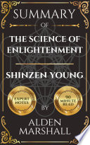 Summary of The Science of Enlightenment By Shinzen Young
