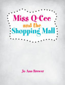 Pdf Miss Q-Cee and the Shopping Mall