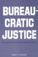 Bureaucratic Justice