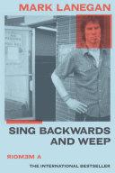 Sing Backwards and Weep
