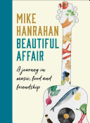 Pdf Beautiful Affair: A Journey in Music, Food and Friendship