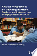 Critical Perspectives on Teaching in Prison