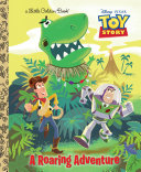 A Roaring Adventure (Disney/Pixar Toy Story)