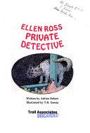 Ellen Ross, private detective