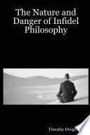 The Nature and Danger of Infidel Philosophy Book PDF