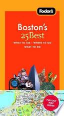 Fodor's Boston's 25 Best