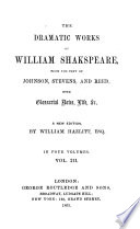 Dramatic Works  from the Text of Johnson  Stevens  and Reed Book