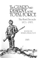 The Guard And Reserve In The Total Force