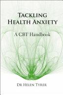 Tackling Health Anxiety