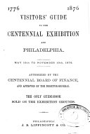Visitors  Guide to the Centennial Exhibition and Philadelphia