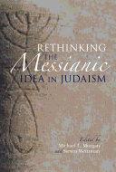 Rethinking the Messianic Idea in Judaism [Pdf/ePub] eBook