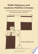 Public Diplomacy And Academic Mobility In Sweden