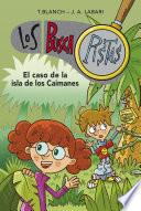 El caso de la isla de los caimanes (Serie Los BuscaPistas 5)