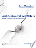 Architecture Follows Nature Biomimetic Principles for Innovative Design