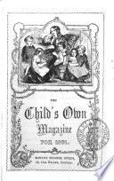 The Child's own magazine