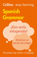 Easy Learning Spanish Grammar (Collins Easy Learning Spanish)